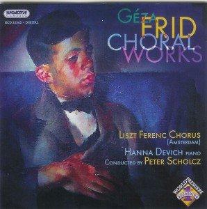 2005 - Frid-cd 'Choral Works', muziek voor koor en piano