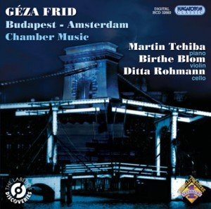2009 - Frid-cd 'Budapest-Amsterdam', kamermuziek